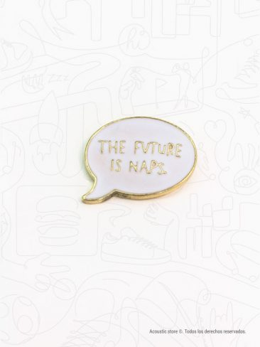 pins the future is naps