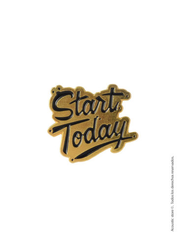 Start today pin